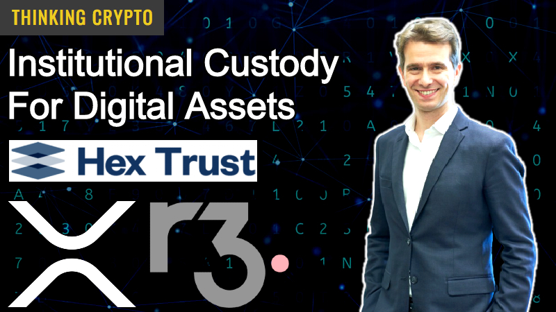 Interview: Alessio Quaglini CEO & Cofounder Of Hex Trust – Institutional Custody – R3 Corda XRP – Bank Tokenization