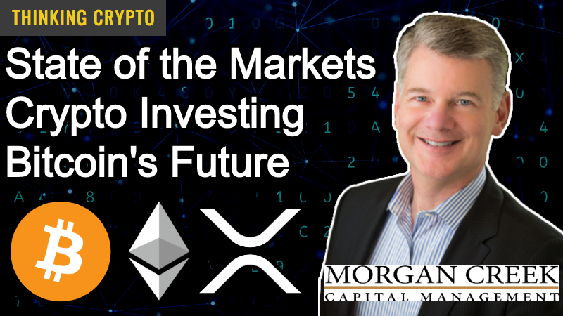 Interview: Mark Yusko CEO of Morgan Creek Capital – Markets, Economy, Bitcoin & Crypto