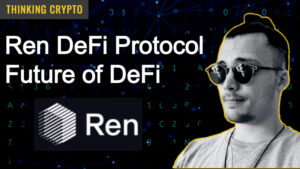 Ren DeFi Protocol & Future of DeFi – Interview with Ren CTO & CoFounder Loong Wang